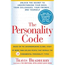 The Personality Code: Unlock the Secret to Understanding Your Boss, Your Colleagues, Your Friends.and Yourself!