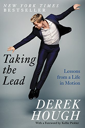 Taking the Lead: Lessons from a Life in Motion por Derek Hough