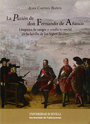 Pasión de don Fernando de Añasco,La