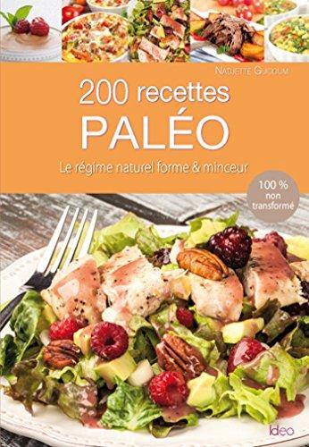200 recettes du rgime Palo