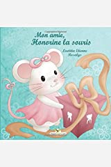 Mon amie, Honorine la souris Broché