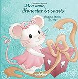 Mon amie, Honorine la souris