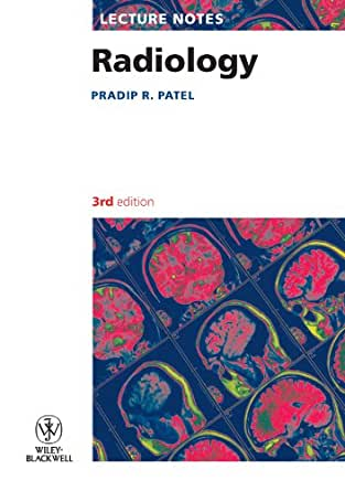 Lecture Notes: Radiology eBook: Pradip R  Patel: Amazon in