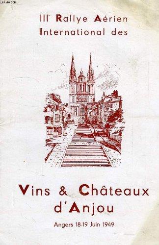 IIIe RALLYE AERIEN INTERNATIONAL DES VINS ET CHATEAUX D'ANJOU, ANGERS, 18-19 JUIN 1949