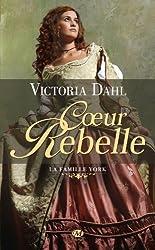La famille York. tome 1 : Coeur rebelle de Victoria Dahl (2012) Poche