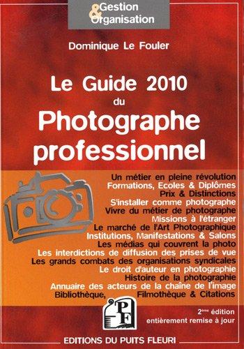 Le Guide 2010 du Photographe professionnel