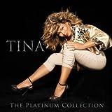The Platinum Collection : Tina Turner