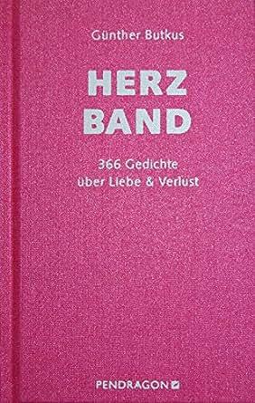 Herzband 366 Gedichte über Liebe Verlust German Edition