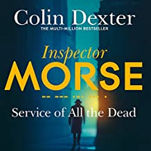Service of All the Dead: Inspector Morse Mysteries, Book 4