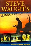 Steve Waugh's World Cup Diary by Steve Waugh (1996-07-24)