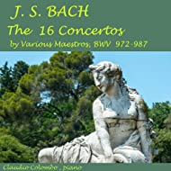 Bach: The 16 Concertos By Various Maestros, BWV 972-987