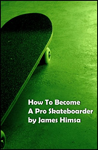 b022a24b1fa02 How To Become A Pro Skateboarder  Becoming A Professional In The  Skateboarding World (English