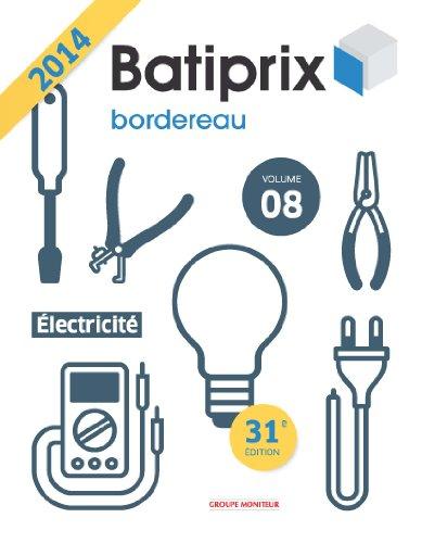BATIPRIX 2014 - VOL 8 - Electricité