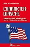 Image de Charakterwäsche: Die Re-education der Deutschen und ihre bleibenden Auswirkungen