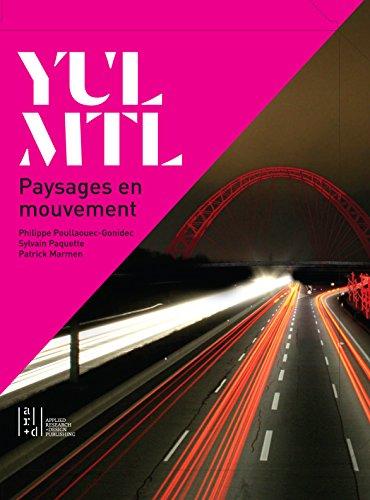YUL/MTL: Paysages en mouvement / Moving Landscapes par Patrick Marmen