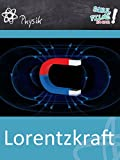 Lorentzkraft - Schulfilm Physik
