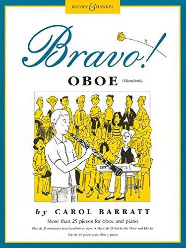Bravo! Oboe: Mehr als 25 Stücke für Oboe und Klavier. Oboe und Klavier.