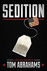 Sedition by Tom Abrahams (2014-01-28)