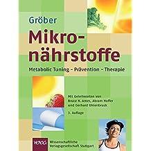 Mikronährstoffe: Metabolic Tuning-Prävention-Therapie