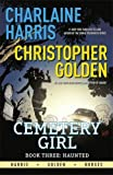 Haunted: Cemetery Girl Book 3