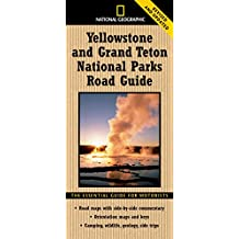 National Geographic Yellowstone and Grand Teton National Parks Road Guide: The Essential Guide for Motorists (National Geographic ... (National Geographic Parks Road Guide)