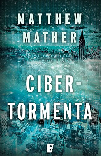 Cibertormenta por Matthew Mather