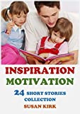 Everyone loves inspirational and motivational stories. This book contains 24 selected inspiring short stories. Each story has a unique meaning and these stories have been told for centuries to inspire people. It's an amazing read for kids to teach th...