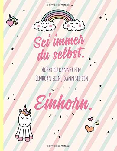 Einhorn: Notizbuch A4 liniert, großes Notizheft mit süßem Einhorn-Motiv und Spruch, XXL, über...