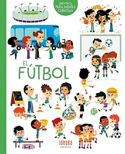 El fútbol (IDEAKA) por Aurélie Sarrazin