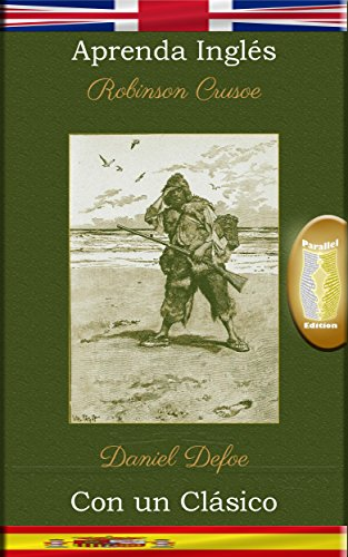 aprenda-ingles-con-un-clasico-robinson-crusoe-edicion-paralela-en-es-english-edition