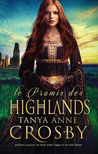 Le Promis des Highlands: une romance historique (Les gardiens de la pierre t. 1)