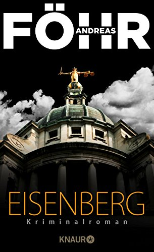 Eisenberg: Kriminalroman von [Föhr, Andreas]