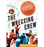 [( The Wrecking Crew: The Inside Story of Rock and Roll's Best-Kept Secret By Hartman, Kent ( Author ) Hardcover Feb - 2012)] Hardcover
