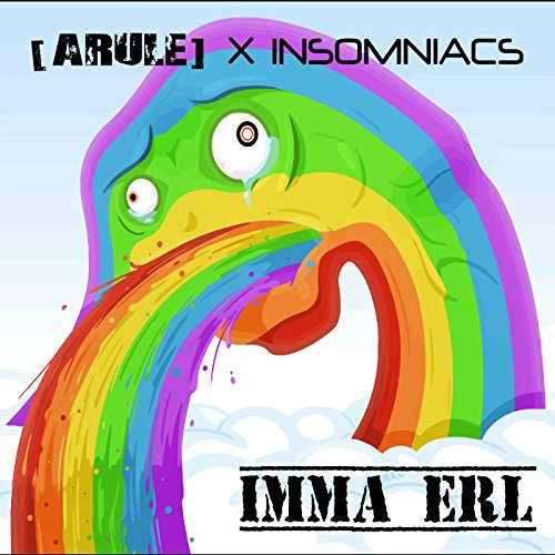 Imma Erl [Explicit]
