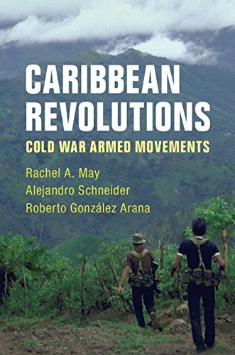 English Books Free Download Caribbean Revolutions: Cold War Armed Movements ePub