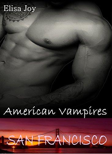 Buchseite und Rezensionen zu 'American Vampires 4: San Francisco' von Elisa Joy