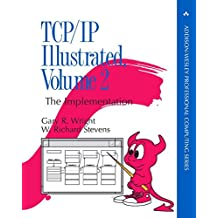 TCP/IP Illustrated, Volume 2 (paperback): The Implementation (Addison-Wesley Professional Computing)