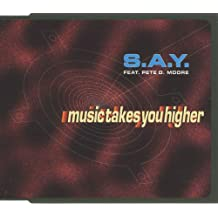 Music takes you higher (3 versions, 1994, feat. Pete D. Moore)