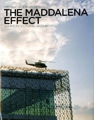 The Maddalena Effect: An Architectural Affair by Rem Koolhaas (2010-04-27)