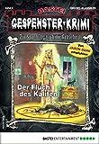Gespenster-Krimi 8 - Horror-Serie: Der Fluch des Kalifen
