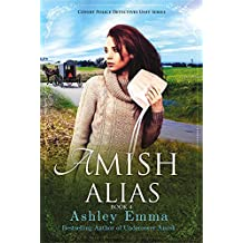Amish Alias: Amish Romantic Suspense (2 books in 1) (Covert Police Detectives Unit Book 4) (English Edition)