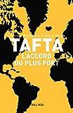 TAFTA - Les accords du plus fort - Essais - documents (ESSAIS-DOCUMENT) - Format Kindle - 9782315006656 - 4,99 €