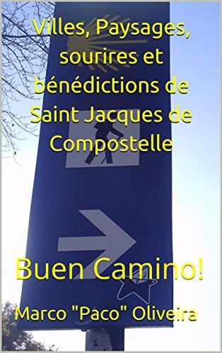 Couverture du livre Villes, Paysages, sourires et bénédictions de  Saint Jacques de Compostelle: Buen Camino!