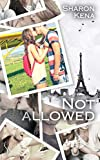 Not Allowed (SK.NEW ADULT) (French Edition)