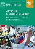 Advanced Medical Life Support: Präklinisches und klinisches Notfallmanagement - mit Zugang zum Elsevier-Portal