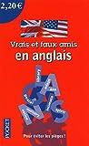 vrais et faux amis en anglais by lionel dahan 2009 09 08