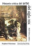 Historia crítica del arte del siglo XIX (Arte y estética)