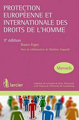 Protection européenne et internationale des droits de l'homme par Rusen Ergec, Matthew Happold