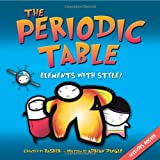 The Periodic Table: Elements with Style! by Simon Basher, Adrian Dingle (2007) Paperback