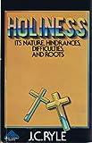 Lire le livre HOLINESS its nature, hinderances, gratuit